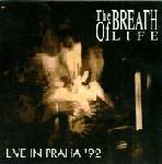 The Breath Of Life - Live In Praha '92
