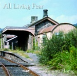 All Living Fear - Coming Home