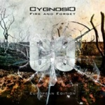 Cygnosic - Fire and Forget [European Edition]