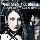 Helalyn Flowers - White Me In / Black Me Out (CD)