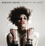 Noblesse Oblige - Affair Of The Heart