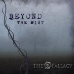 The Fallacy - Beyond the Mist