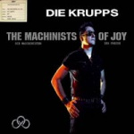 Die Krupps - The Machinists of Joy (Limited Box Set)