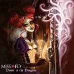 Miss FD - Down in the Dungeon (CDS)