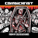 Combichrist - From My Cold Dead Hands
