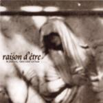 Raison d'etre  - In Sadness, Silence And Solitude