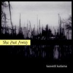 She Past Away - Kasvetli Kutlama