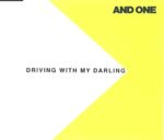 And One - Driving With My Darling  Germany