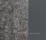 Orphx - The Living Tissue  ( 2 × Vinyl, LP,)