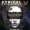 Cynical Existence - Erase, Evolve and Rebuild - Limited Edition (2CD)