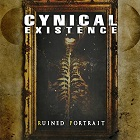 Cynical Existence - Ruined Portrait