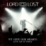 Lord Of The Lost - We Give Our Hearts - Live auf St. Pauli (Deluxe Edition) (CD)