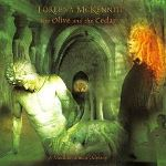 Loreena McKennit - The Olive And The Cedar - A Mediterranean