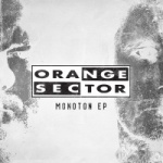 Orange Sector - Monoton