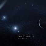 Sabled Sun - Signals II (CD)