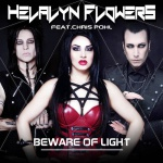 Helalyn Flowers - Beware Of Light
