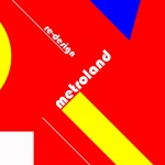 Metroland - Re-Design