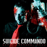 Suicide Commando - Bind, Torture, Kill (Re-Release)