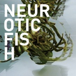 Neuroticfish - A Sign Of Life  (CD)