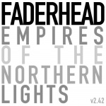Faderhead - Empires Of The Northern Lights v2​.​42