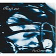 Front 242 - No Comment / Politics Of Pressure  (CD)