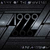 Army of the Universe - 1999 & The Aftershow