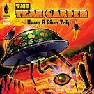 The Tear Garden - Have A Nice Trip