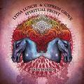 Spiritual Front - & Lydia Lunch / Cypress Grove - Twin Horses