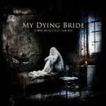 My Dying Bride - A Map of All Our Failures (CD)