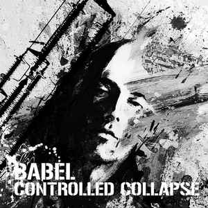 Controlled Collapse - Babel