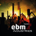 Various Artists - EBM Industries Vol 1