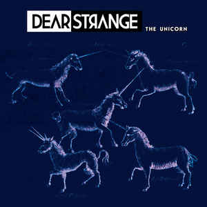 Dear Strange - The Unicorn (MCD)