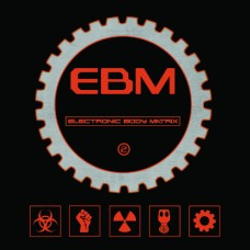 Various Artists - Electronic Body Matrix 2