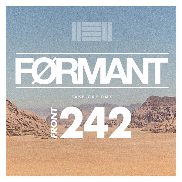 Front 242 - Take One RMX (6 × File)
