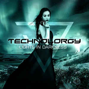 Technolorgy - Lights In Darkness