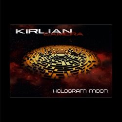 Kirlian Camera - Hologram Moon (CD)