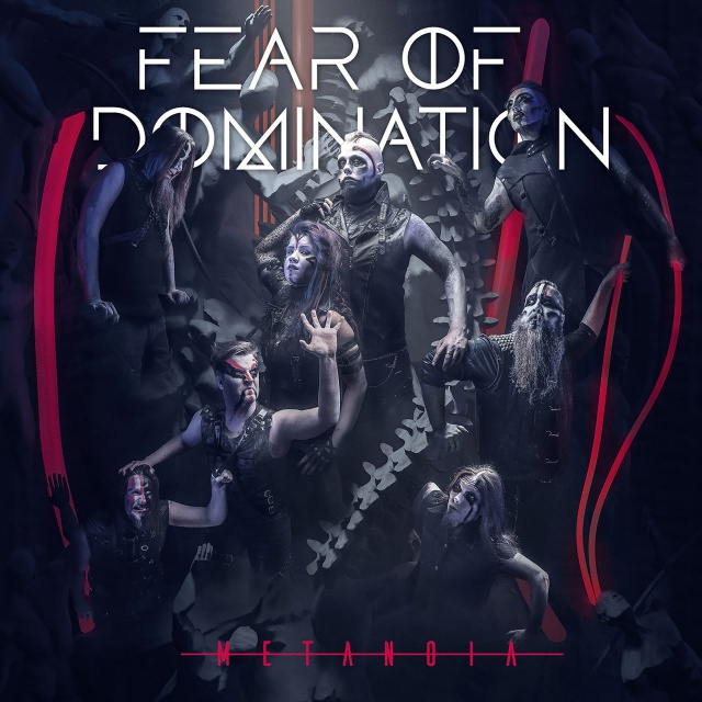 Fear Of Domination - Metanoia (2CD)