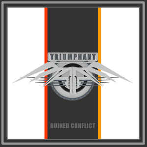 Ruined Conflict - Triumphant