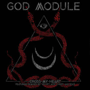 God Module - Cross My Heart