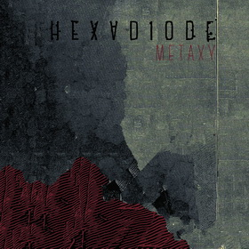 Hexadiode - Metaxy
