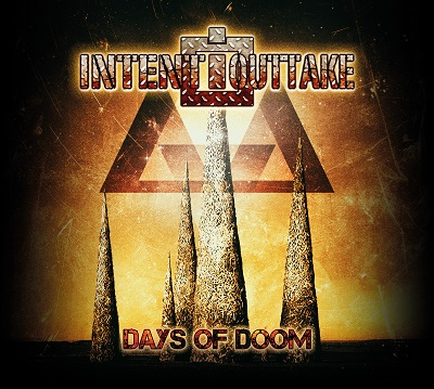 Intent:Outtake - Days of Doom