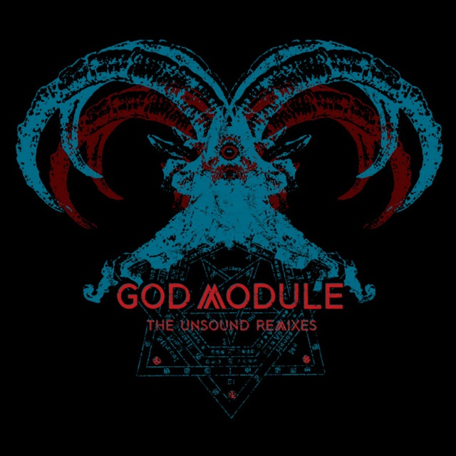 God Module - The Unsound Remixes