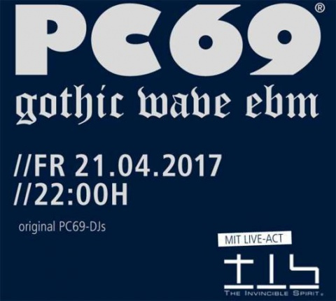 Pc69 Gothic Wave Ebm + The Invincible Spirit - Bielefeld, Hechelei