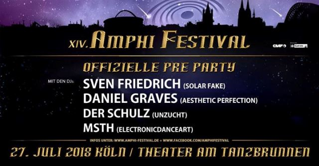 Amphi Festival 2018 Pre Party - Cologne, Theater am Tanzbrunnen
