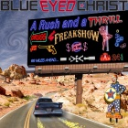 Blue Eyed Christ - A Rush and a Thrill