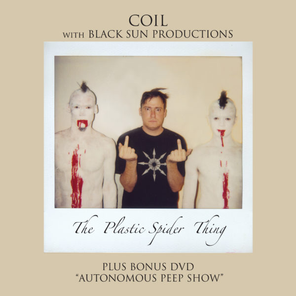 Coil with Black Sun Productions - The Plastic Spider Thing
