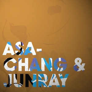 Asa Chang - Jun Ray Song Chang