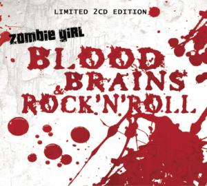 Zombie Girl - Blood, Brains & Rock'n Roll
