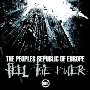 The Peoples Republic Of Europe - Feel The Power
