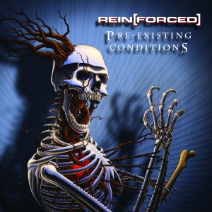 Rein [Forced]- Pre-Existing Conditions